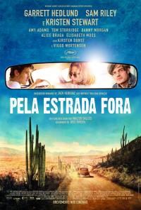 Poster do filme Pela Estrada Fora / On The Road (2012)
