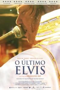 Poster do filme O Último Elvis / El Ultimo Elvis (2012)