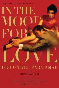 Poster do filme In the Mood For Love - Disponível Para Amar / Fa yeung nin wah / In the Mood for Love (2000)