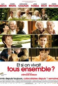 Poster do filme E Se Vívessemos Todos Juntos? / Et si on vivait tous ensemble? (2011)
