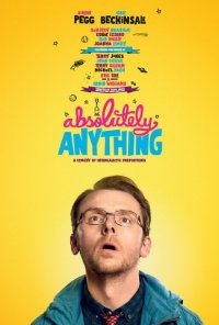 Poster do filme Absolutely Anything - Uma Comédia Intergalática / Absolutely Anything (2015)
