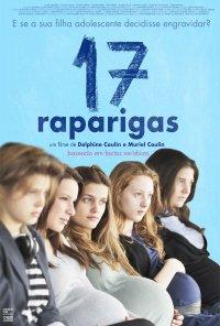 Poster do filme 17 Raparigas / 17 filles (2011)