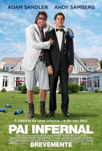 Poster do filme Pai Infernal / That's My Boy (2012)
