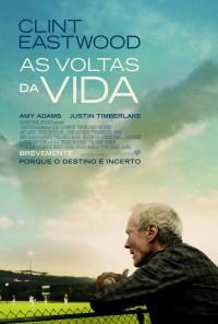 Poster do filme As Voltas da Vida / Trouble with the Curve (2012)