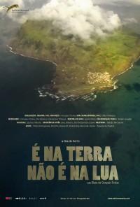 Poster do filme É na Terra, Não é na Lua (2012)
