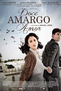 Poster do filme Doce Amargo Amor / Miel de Naranjas (2012)