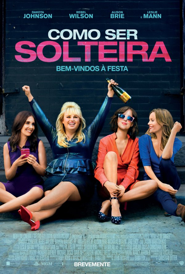 Como ser solteira how to be single 2016 filmspot poster do filme como ser solteira how to be single 2016 ccuart Choice Image