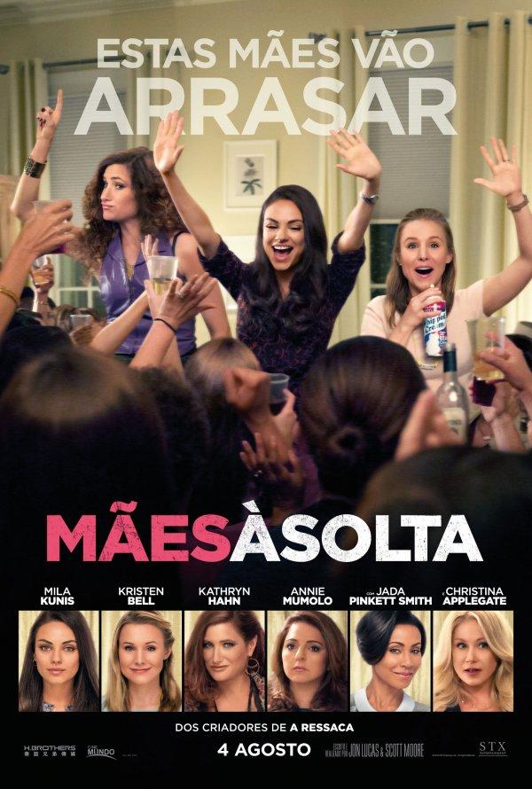 """Novo poster português para """"Mães à Solta"""" (Bad Moms)"""