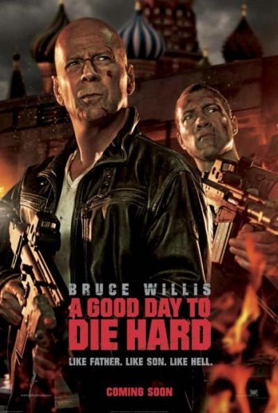 """Novo poster para """"Die Hard - Nunca é Bom Dia Para Morrer"""" (A Good Day to Die Hard)"""