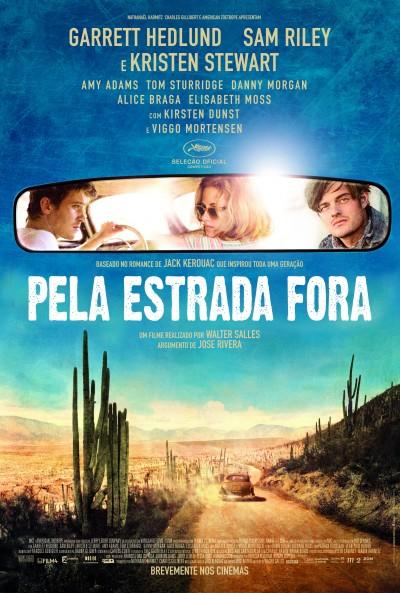 """Novo poster português para """"Pela Estrada Fora"""" (On The Road)"""