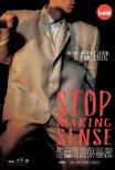 Stop Making Sense (reposição)