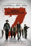 Os Sete Magníficos / The Magnificent Seven (2016)