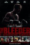 Bleeder - O Verdadeiro Campeão