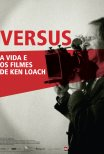 Trailer do filme Versus: A Vida e os Filmes de Ken Loach / Versus: The Life and Films of Ken Loach (2016)