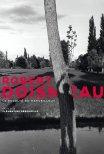 Robert Doisneau, o rebelde maravilhoso
