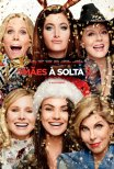 Mães À Solta 2 / Bad Mom's Christmas (2017)