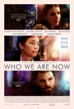 Trailer do filme Quem Somos Agora / Who We Are Now (2018)