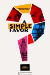 Trailer do filme A Simple Favor (2018)