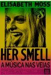 Her Smell - A Música nas Veias