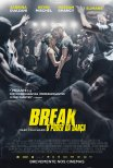 Trailer do filme Break: O Poder da Dança / Break (2018)