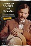 O Nosso Cônsul em Havana