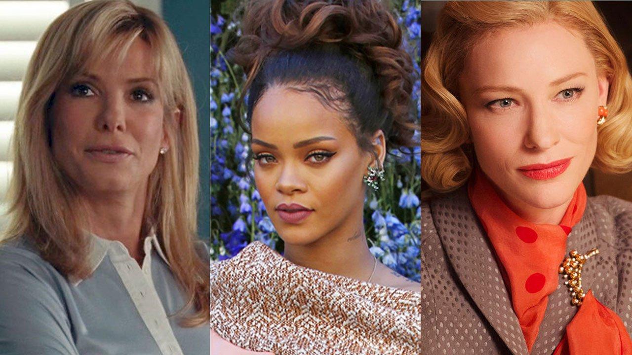 """Vem aí """"Ocean's Eight"""" com Sandra Bullock, Rihanna e Cate Blanchett"""
