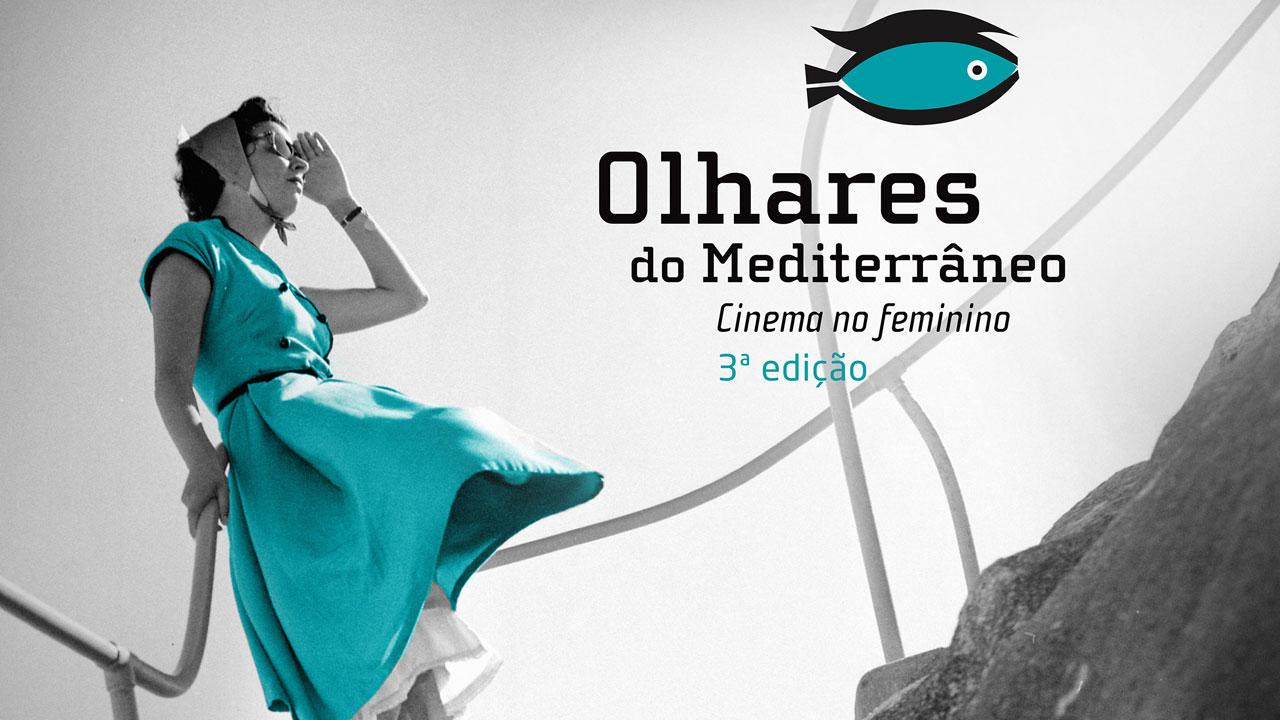 """Festival """"Olhares do Mediterrâneo"""" - terceira edição continua aposta no cinema no feminino"""