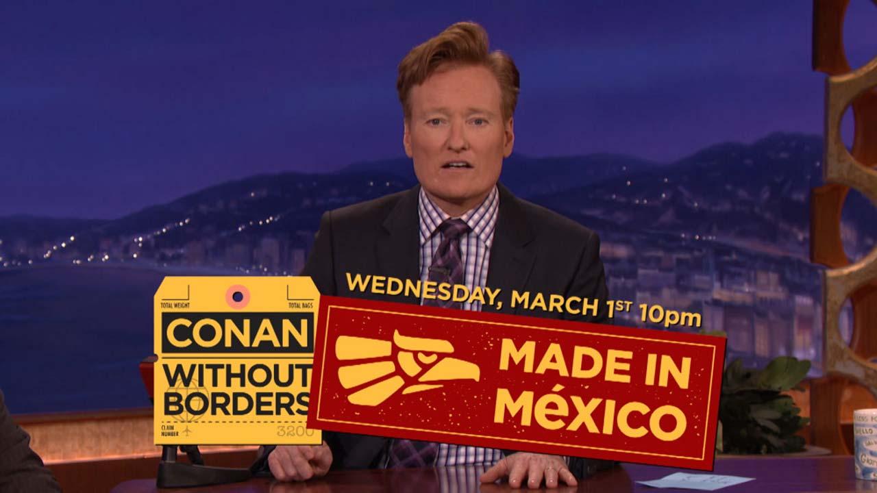 Conan sem fronteiras vai ao México em março