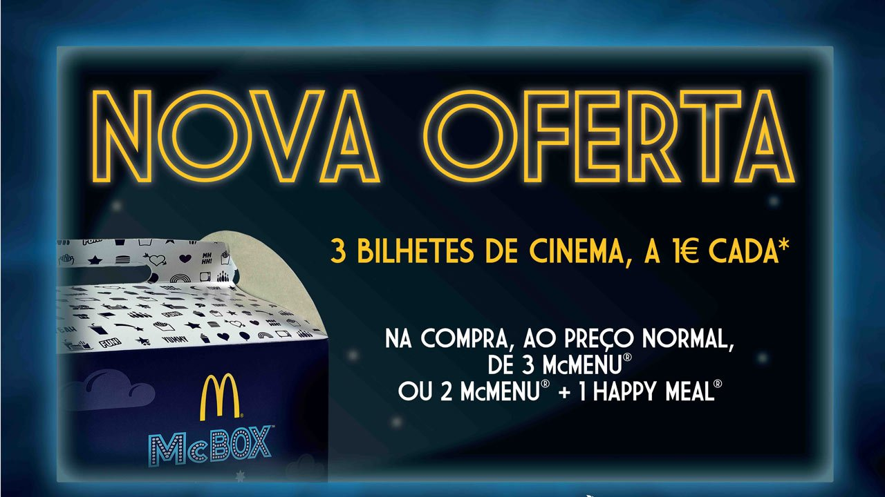 Promoção McDonald's oferece bilhetes a 1 euro nas salas Cinema City