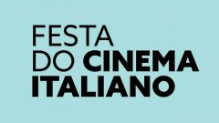 Festa do Cinema Italiano adiada
