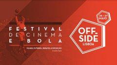 """""""Offside Lisboa"""": apresentada a programação do festival que vai à bola com o cinema"""