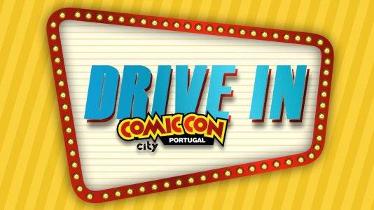 Comic Con Portugal anuncia programação das sessões em cinema drive-in