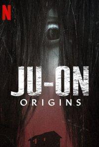 Poster da série Ju-On: A Maldição - Origens / Ju-on: Origins (2020)