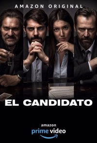 Poster da série O Candidato / El Candidato (2019)