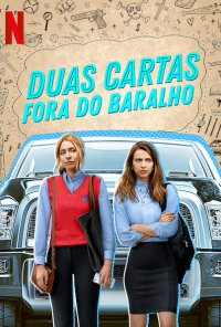 Poster da série Duas Cartas Fora do Baralho / Teenage Bounty Hunters (2020)