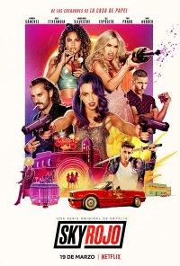 Poster da série Sky Rojo (2021)