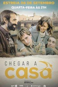 Poster da série Chegar a Casa (2021)