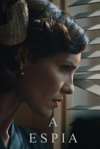 Poster da série A Espia (2020)