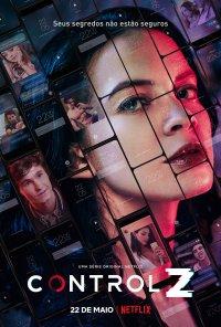 Poster da série Control Z (2020)