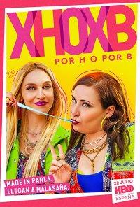 Poster da série Por Isto ou Por Aquilo / Por H o por B (2020)