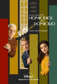 Poster da série Homicídios ao Domicílio / Only Murders in the Building (2021)