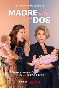 Poster da série Mãe Há Só... Duas / Madre solo hay dos (2021)