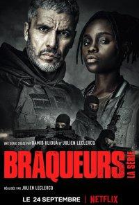 Poster da série O Gangue: Assalto Arriscado - A Série / Braqueurs: La série (2021)