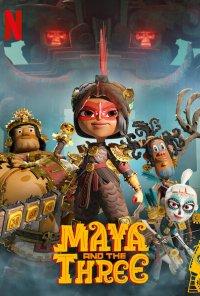 Poster da série Maya e os Três Guerreiros / Maya and the Three (2021)