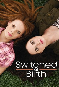 Poster da série Trocadas à Nascença / Switched at Birth (2011)
