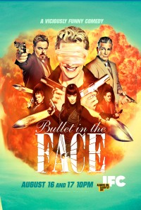 Poster da série Bullet in the Face (2012)