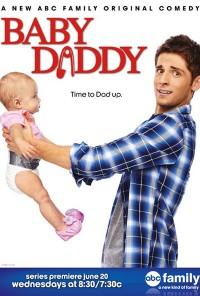 Poster da série Pai de Surpresa / Baby Daddy (2012)