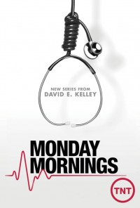 Poster da série Monday Mornings (2013)
