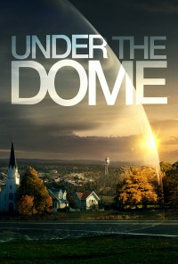 Poster da série Under The Dome (2013)