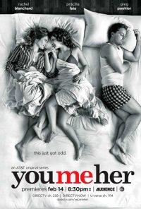 Poster da série Eu, Tu e Ela / You Me Her (2016)
